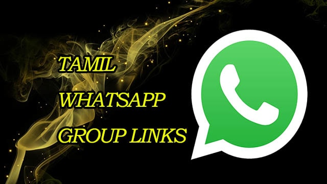New Tamil WhatsApp Group Links! Join Tamil Whatsapp Group Link