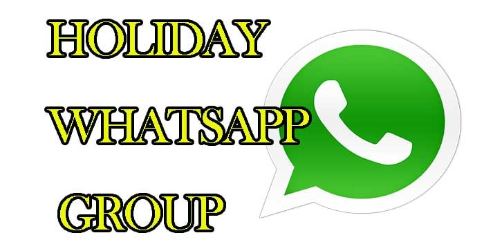 New Holiday WhatsApp Group Links! Join Holiday Whatsapp Groups