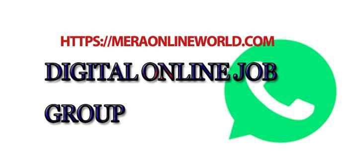Latest Digital online job WhatsApp Group Links - MERA ONLINE WORLD