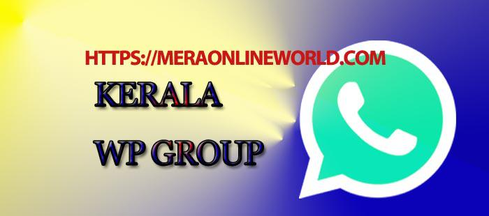 Indian Kerala WhatsApp Group Link - MERA ONLINE WORLD