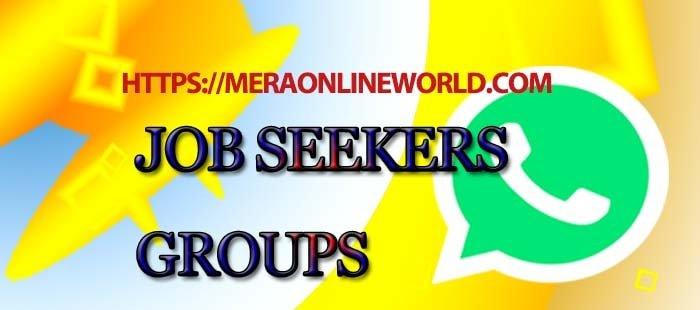 Job Seekers WhatsApp Group Invite Link - MERA ONLINE WORLD