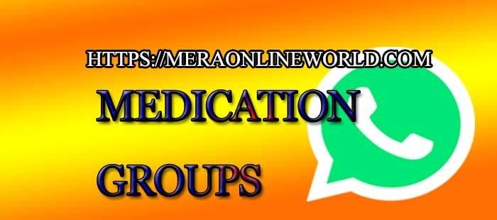 Medication WhatsApp Group Link - MERA ONLINE WORLD